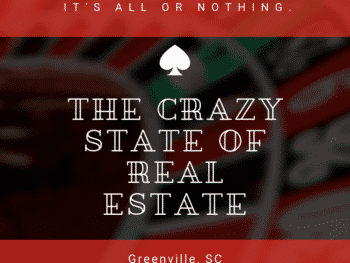 The Crazy State of Real Estate