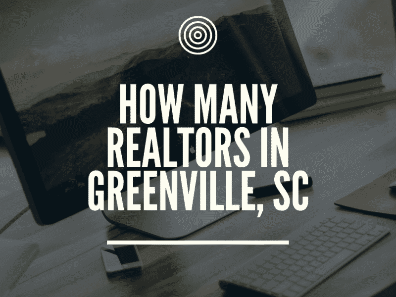 How Many Realtors in Greenville SC