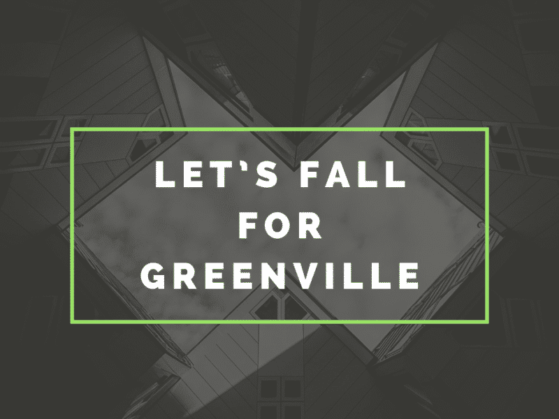 Let's Fall for Greenville